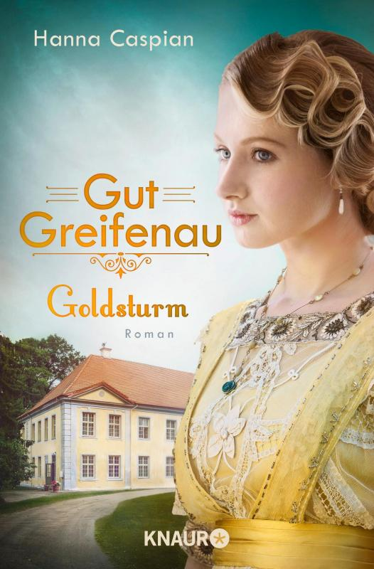 Cover-Bild Gut Greifenau - Goldsturm