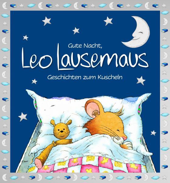 Cover-Bild Gute Nacht, Leo Lausemaus