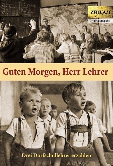 Cover-Bild Guten Morgen, Herr Lehrer (Klappenbroschur)