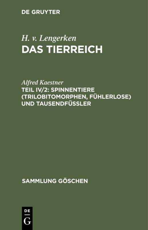 Cover-Bild H. v. Lengerken: Das Tierreich / Spinnentiere (Trilobitomorphen, Fühlerlose) und Tausendfüßler