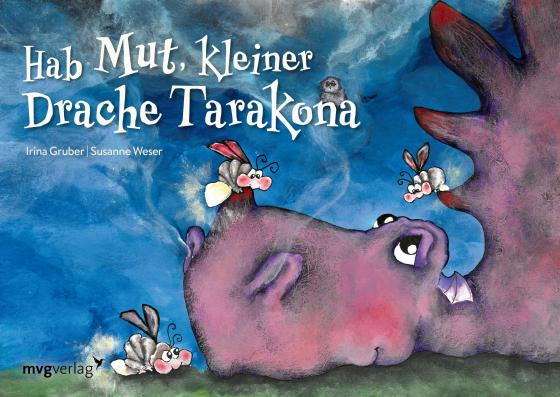 Cover-Bild Hab Mut, kleiner Drache Tarakona