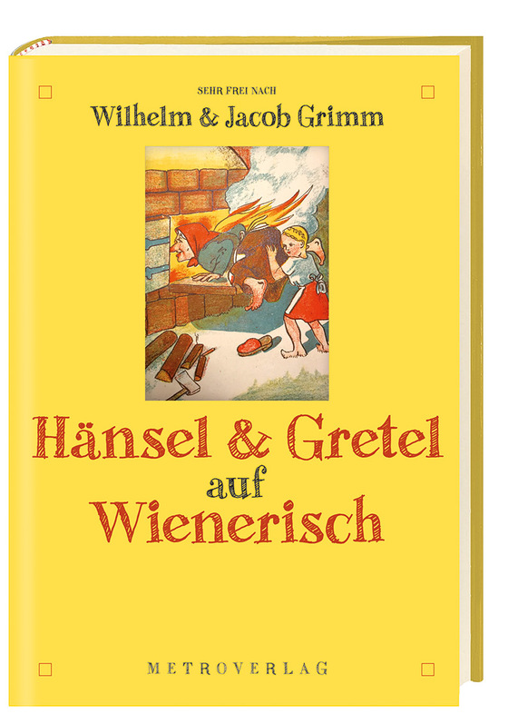 Cover-Bild Hänsel & Gretel auf Wienerisch