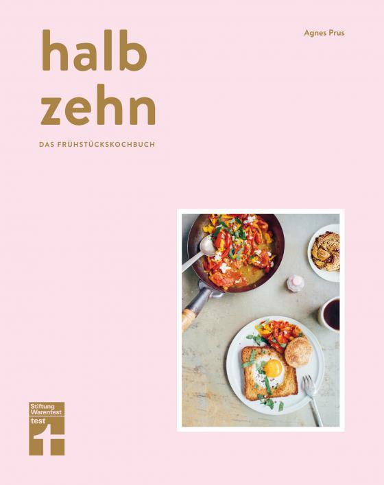 Cover-Bild halb zehn - das Frühstückskochbuch