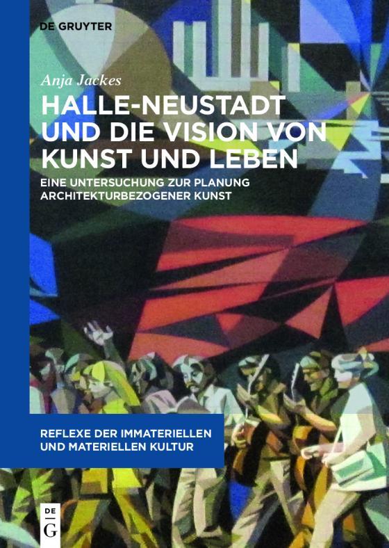 Cover-Bild Halle-Neustadt und die Vision von Kunst und Leben