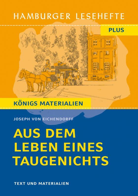 Cover-Bild Hamburger Lesehefte Plus - Joseph von Eichendorff: Aus dem Leben eines Taugenichts