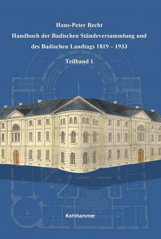 Cover-Bild Handbuch der Badischen Ständeversammlung und des Badischen Landtags 1819-1933