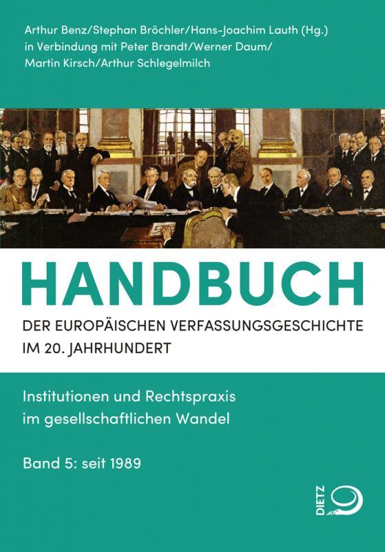 Cover-Bild Handbuch der Europäischen Verfassungsgeschichte im 20. Jahrhundert