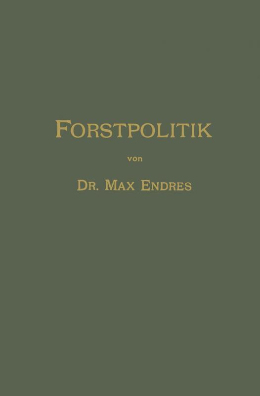 Cover-Bild Handbuch der Forstpolitik mit besonderer Berücksichtigung der Gesetzgebung und Statistik