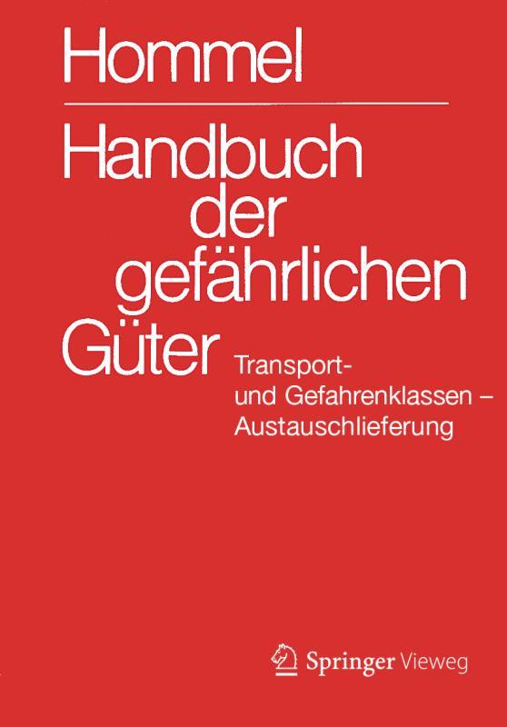 Cover-Bild Handbuch der gefährlichen Güter. Transport- und Gefahrenklassen. Austauschlieferung, Dezember 2019