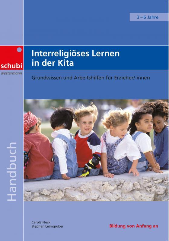 Cover-Bild Handbücher für die frühkindliche Bildung / Interreligiöses Lernen in der Kita