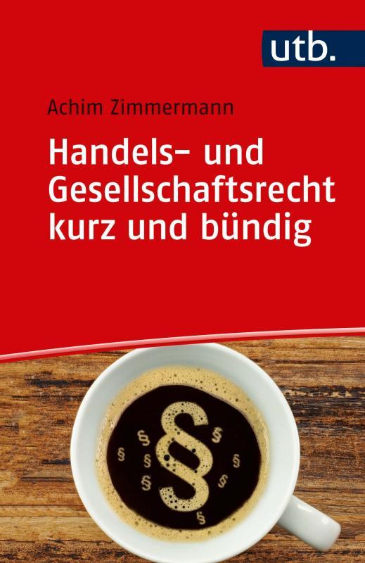 Cover-Bild Handels- und Gesellschaftsrecht kurz und bündig