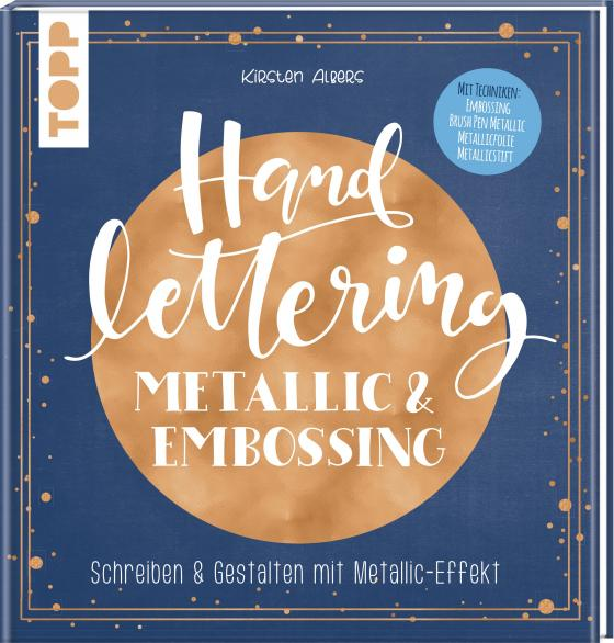 Cover-Bild Handlettering Metallic & Embossing