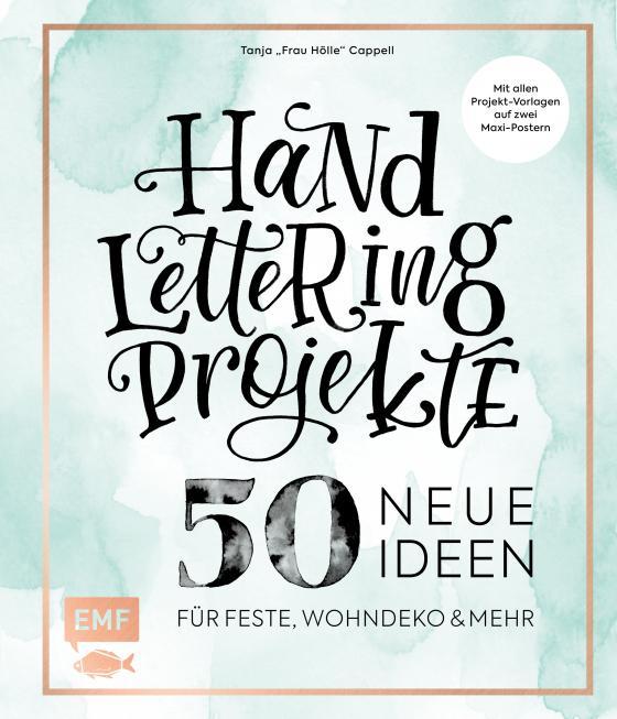 Cover Bild Handlettering Projekte U2013 50 Neue Ideen Für Feste, Wohndeko Und  Mehr