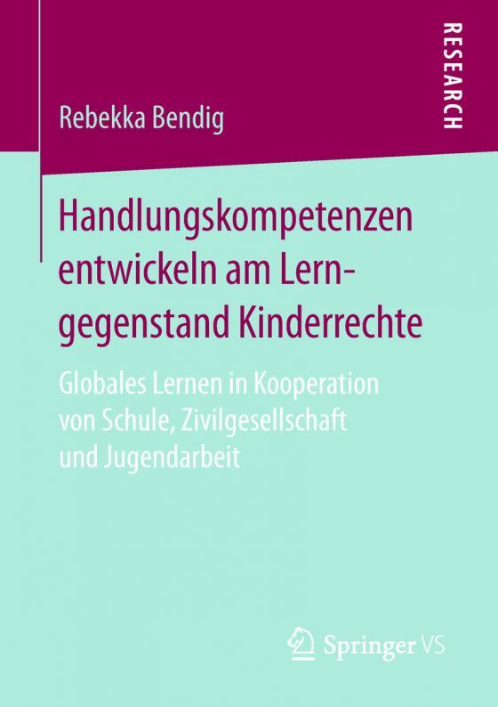 Cover-Bild Handlungskompetenzen entwickeln am Lerngegenstand Kinderrechte