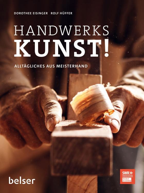 Cover-Bild Handwerkskunst!
