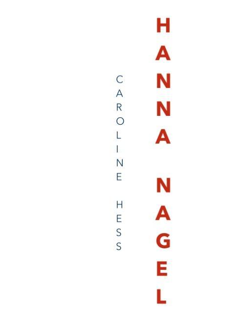 Cover-Bild Hanna Nagels politisches Frühwerk