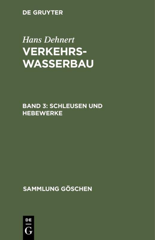 Cover-Bild Hans Dehnert: Verkehrswasserbau / Schleusen und Hebewerke
