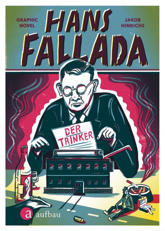 Cover-Bild Hans Fallada. Der Trinker