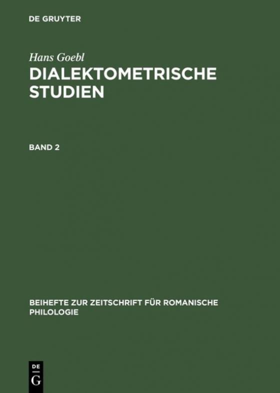 Cover-Bild Hans Goebl: Dialektometrische Studien / Hans Goebl: Dialektometrische Studien. Band 2