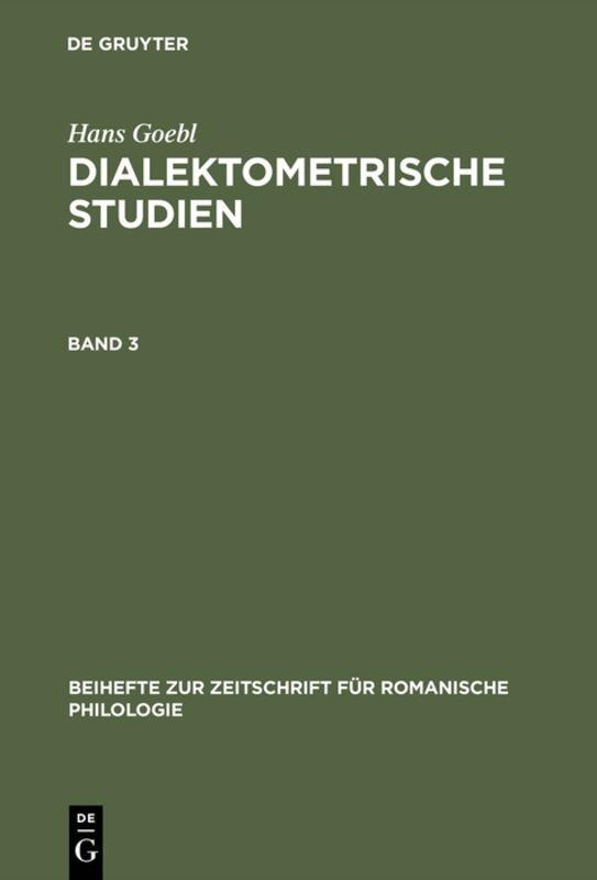 Cover-Bild Hans Goebl: Dialektometrische Studien / Hans Goebl: Dialektometrische Studien. Band 3
