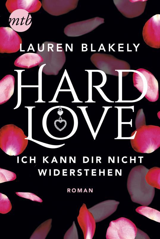 Cover-Bild Hard Love - Ich kann dir nicht widerstehen!