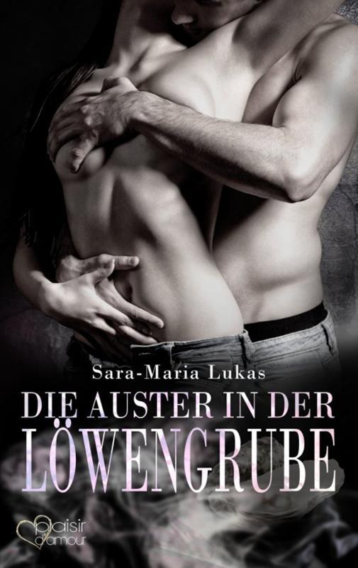 Cover-Bild Hard & Heart 6: Die Auster in der Löwengrube