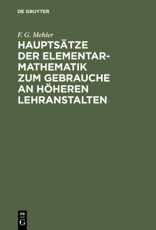 Cover-Bild Hauptsätze der Elementar-Mathematik zum Gebrauche an höheren Lehranstalten
