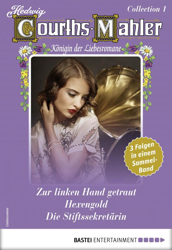Cover-Bild Hedwig Courths-Mahler Collection 1 - Sammelband