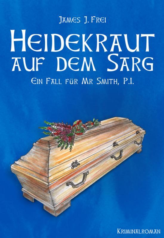 Cover-Bild Heidekraut auf dem Sarg