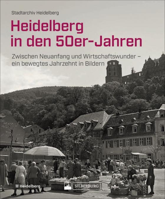 Cover-Bild Heidelberg in den 50er-Jahren