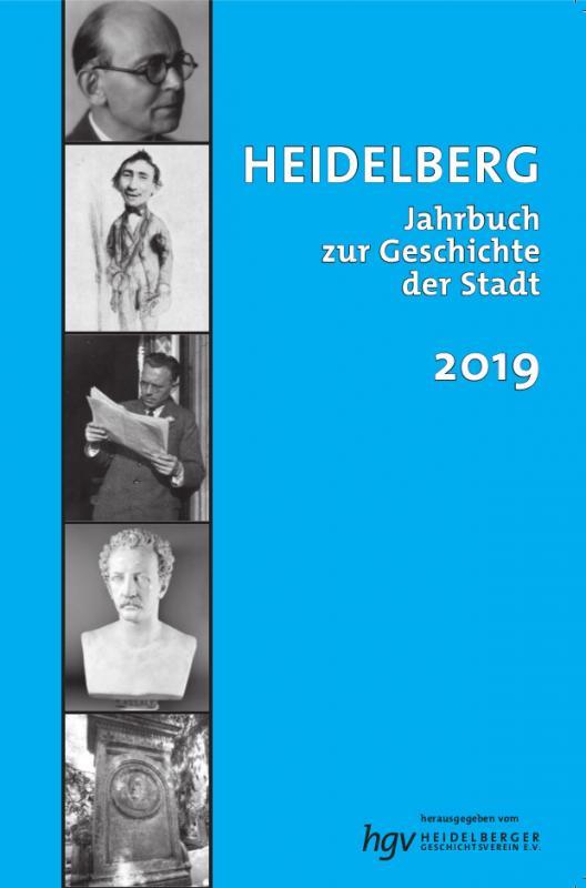 Cover-Bild Heidelberg. Jahrbuch zur Geschichte der Stadt 2019, JG. 23