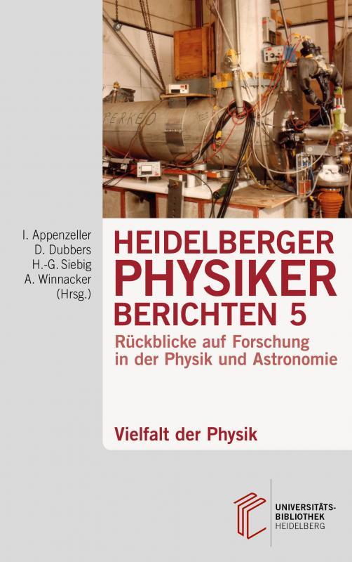 Cover-Bild Heidelberger Physiker berichten / Vielfalt der Physik