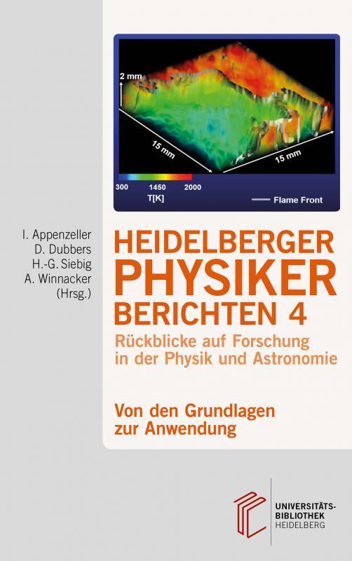 Cover-Bild Heidelberger Physiker berichten / Von den Grundlagen zur Anwendung