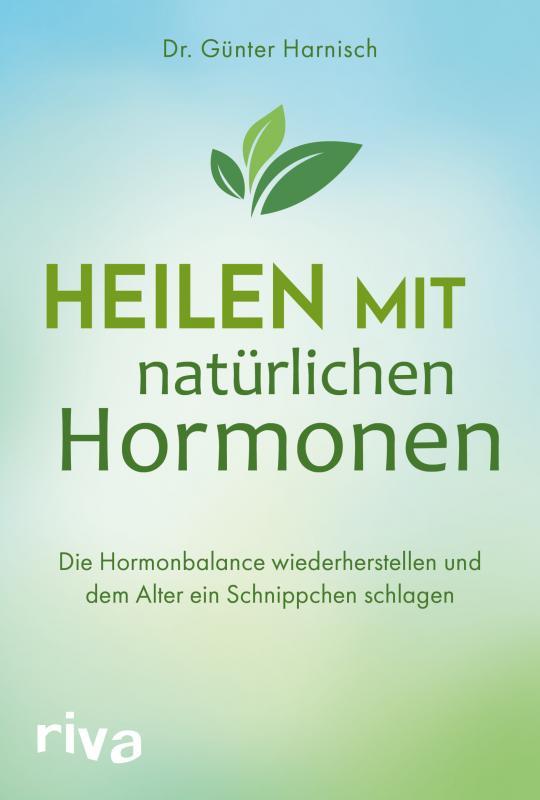 Cover-Bild Heilen mit natürlichen Hormonen