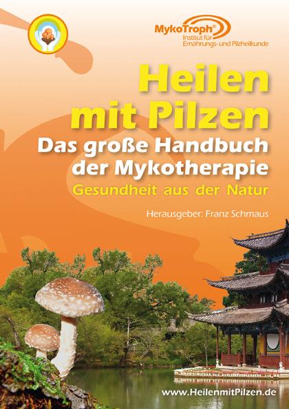 Cover-Bild Heilen mit Pilzen - Das große Handbuch der Mykotherapie