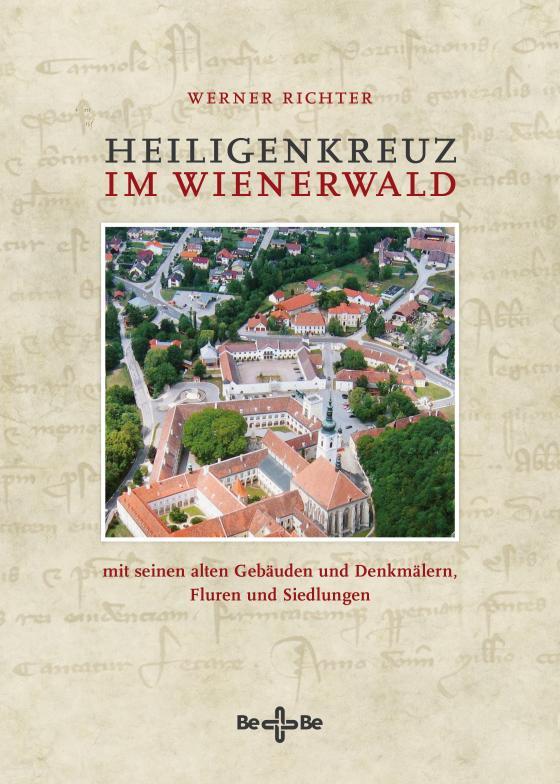 Cover-Bild Heiligenkreuz im Wienerwald