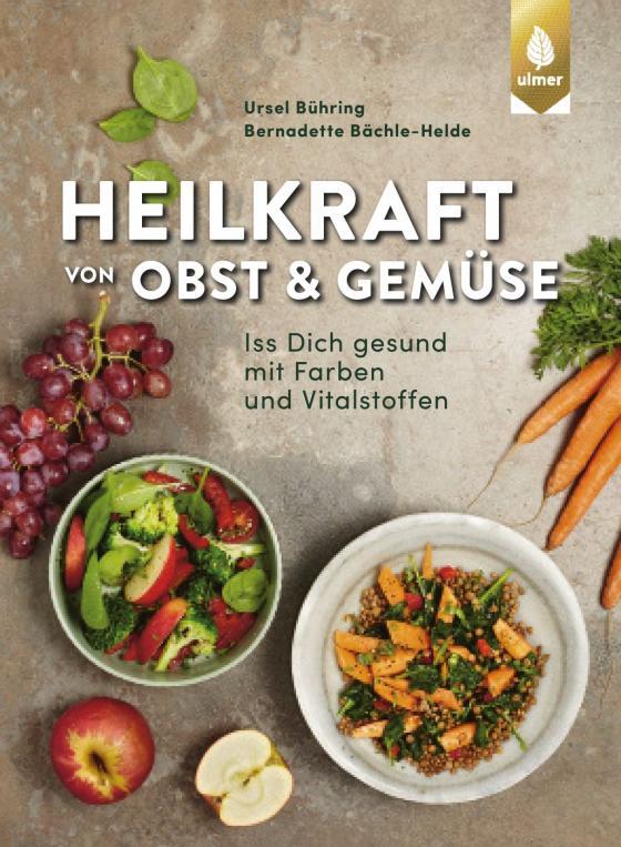 Cover-Bild Heilkraft von Obst und Gemüse