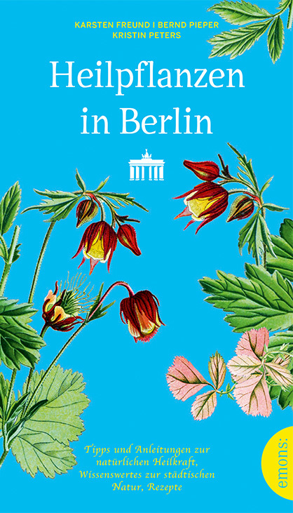 Cover-Bild Heilpflanzen in Berlin