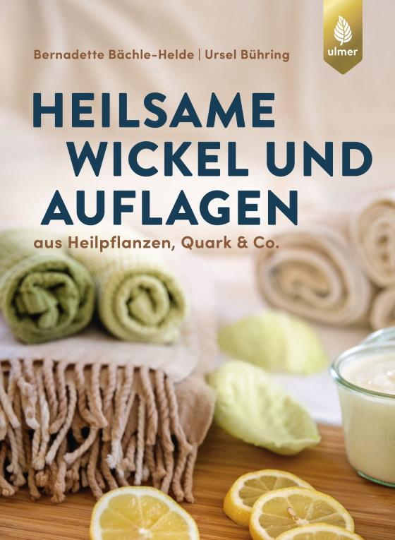 Cover-Bild Heilsame Wickel und Auflagen
