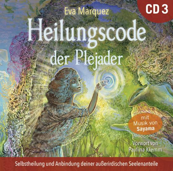 Cover-Bild Heilungscode der Plejader [Übungs-CD 3]