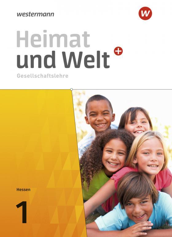 Cover-Bild Heimat und Welt Plus / Heimat und Welt PLUS Gesellschaftslehre - Ausgabe 2021 für Hessen