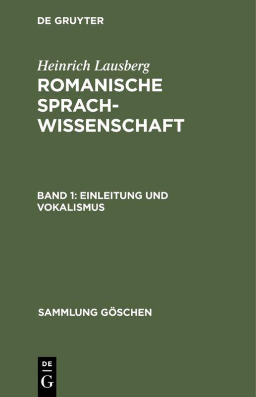Cover-Bild Heinrich Lausberg: Romanische Sprachwissenschaft / Einleitung und Vokalismus