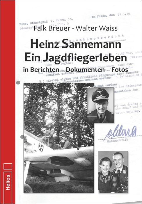 Cover-Bild Heinz Sannemann – Ein Jagdfliegerleben
