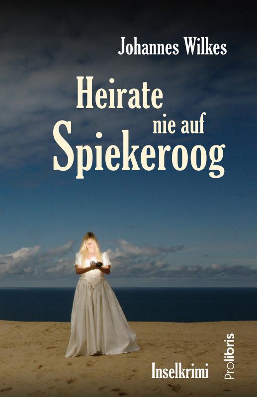 Cover-Bild Heirate nie auf Spiekeroog