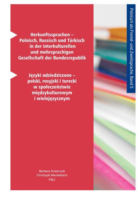Cover-Bild Herkunftssprachen – Polnisch, Russisch und Türkisch in der interkulturellen und mehrsprachigen Gesellschaft der Bundesrepublik