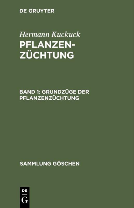 Cover-Bild Hermann Kuckuck: Pflanzenzüchtung / Grundzüge der Pflanzenzüchtung