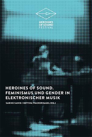 Cover-Bild Heroines of Sound