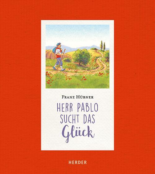 Cover-Bild Herr Pablo sucht das Glück