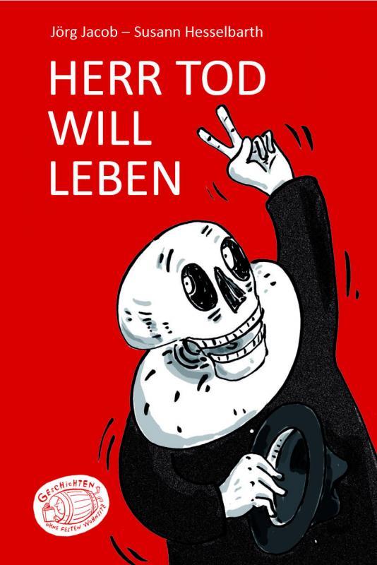 Cover-Bild Herr Tod will leben / Godot gießt nach