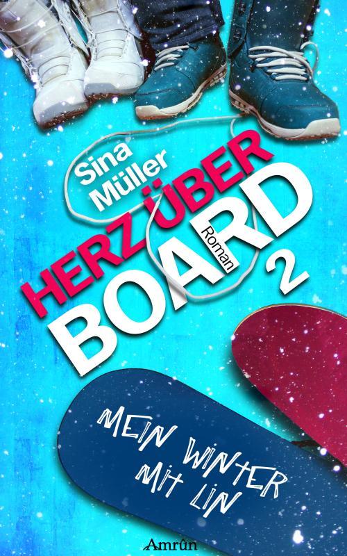 Cover-Bild Herz über Board 2: Mein Winter mit Lin